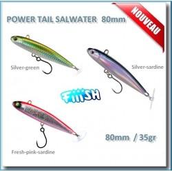 Fiiish Power Tail Salwater