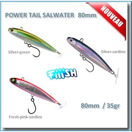 Fiiish Power Tail Salwater